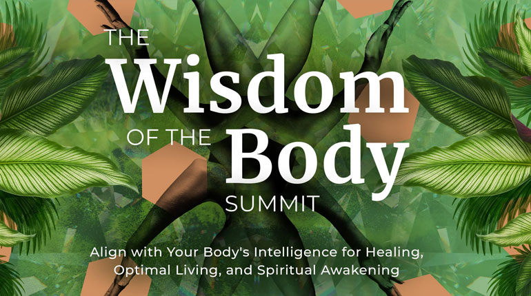 The Wisdom of the Body Summit Course Review