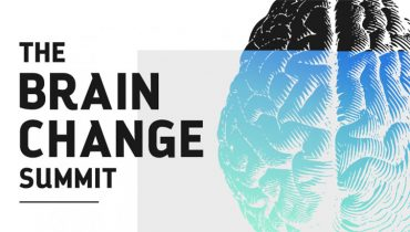The Brain Change Summit with 25 Leading Experts