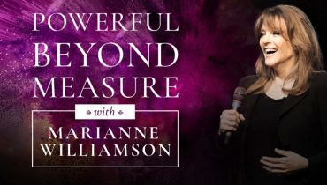 Marianne Williamson's Powerful Beyond Measure Course