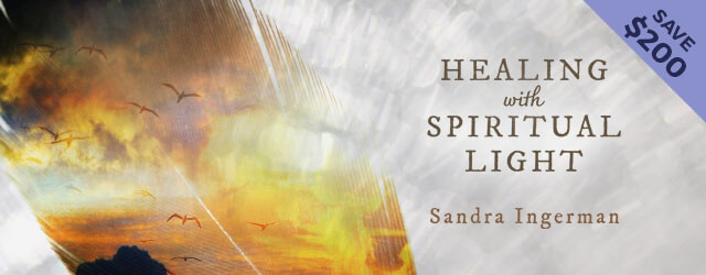 Healing with Spiritual Light Course by Sandra Ingerman