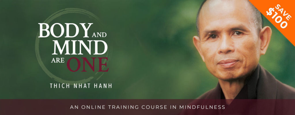 Thich Nhat Hanh's Body and Mind Are One Online Course