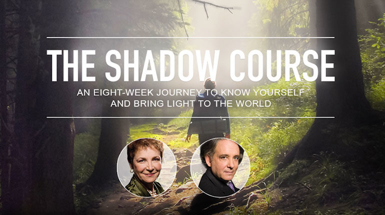 The Shadow Course with Caroline Myss and Andrew Harvey