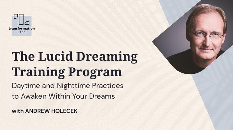 Andrew Holecek's Lucid Dreaming Online Course