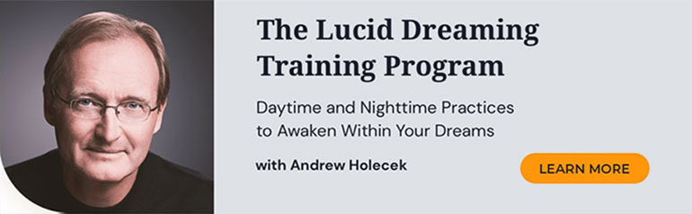 Andrew Holecek's Lucid Dreaming Online Course