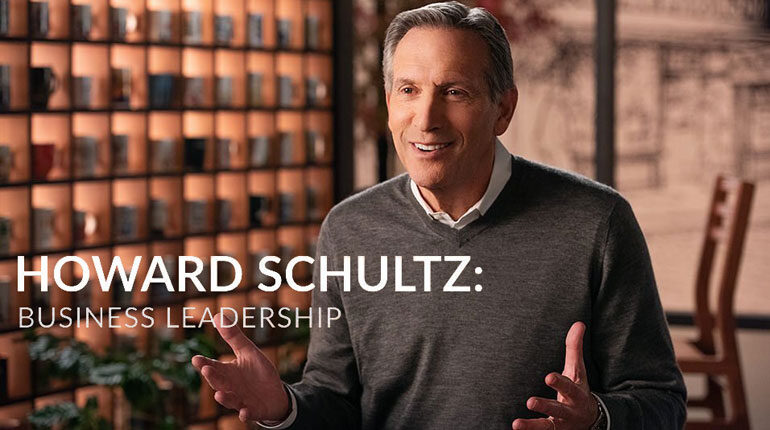 Howard Schultz's Business Leadership Online Course