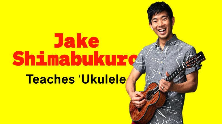 Jake Shimabukuro's Complete Ukulele Online Course