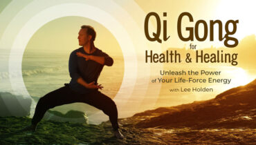 Qi Gong for Health and Healing with Lee Holden