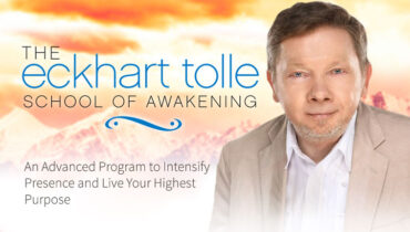 Eckhart Tolle's School of Awakening Online Course