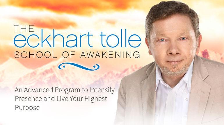 Eckhart Tolle's School of Awakening Online Course