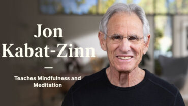 Jon Kabat-Zinn's Mindfulness and Meditation Online Course