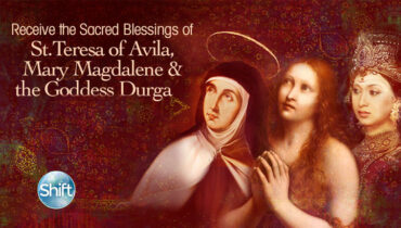 Receive the Sacred Blessings of St. Teresa of Avila, Mary Magdalene & the Goddess Durga with Mirabai Starr