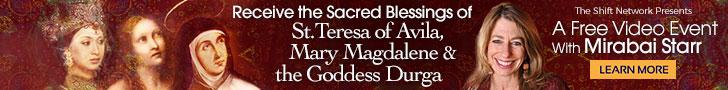 Receive the Sacred Blessings of St. Teresa of Avila, Mary Magdalene & the Goddess Durga with Mirabai Starr