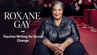 Roxane Gay's Writing for Social Change Online Course