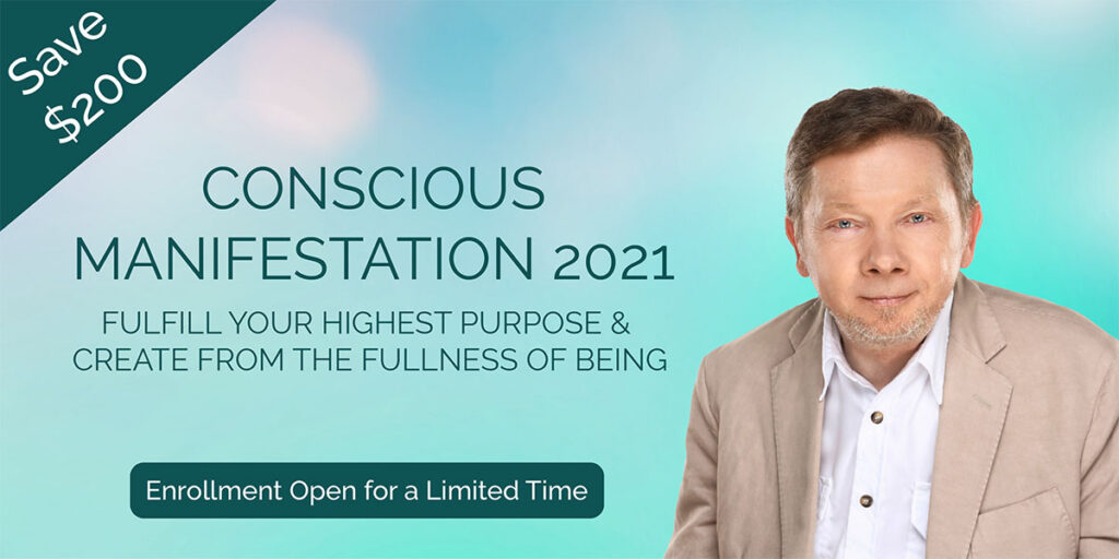 Eckhart Tolle's Conscious Manifestation Online Course | Spiritual Cell