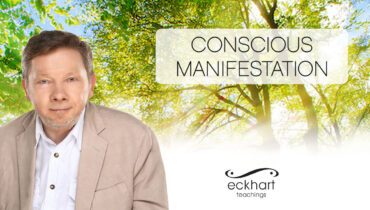 Eckhart Tolle's Conscious Manifestation Online Course