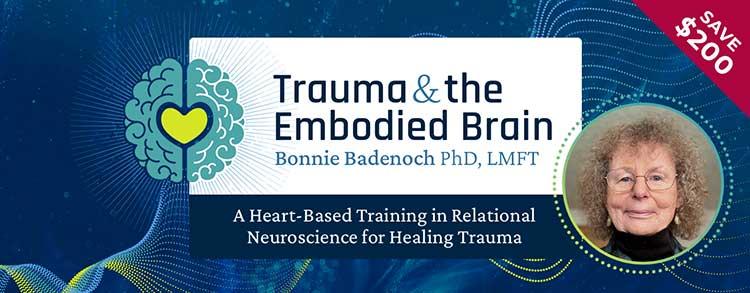 Trauma and the Embodied Brain with Bonnie Badenoch